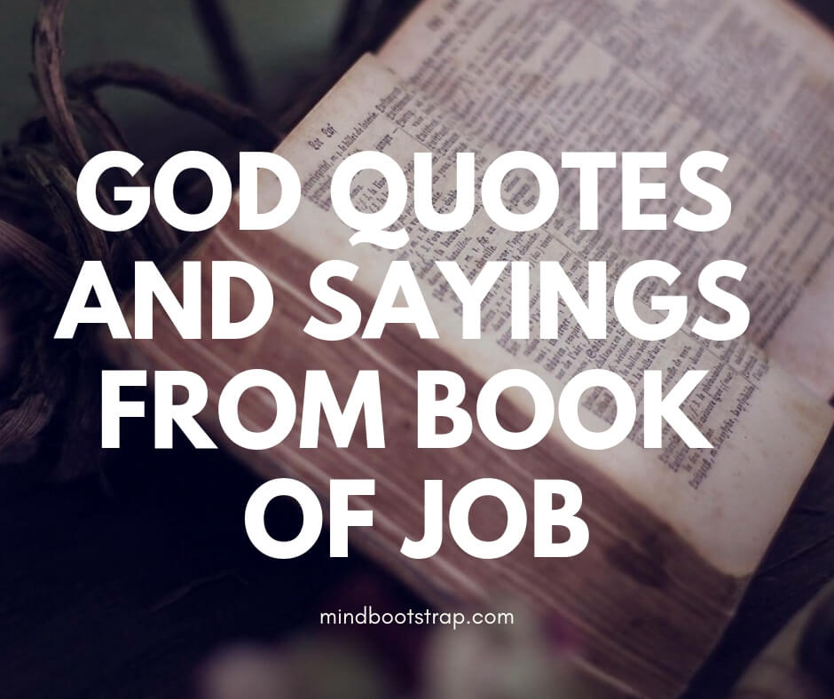 inspiring and stimulating god quotes from book of job
