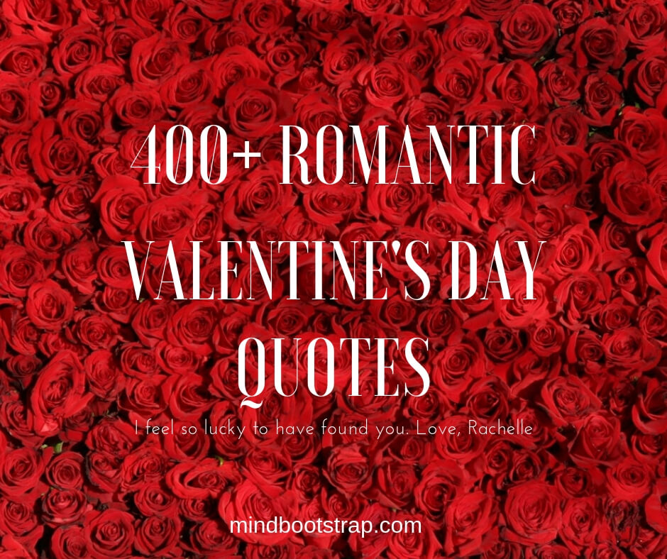 400+ Best Valentine\'s Day Quotes To Express With Your ...