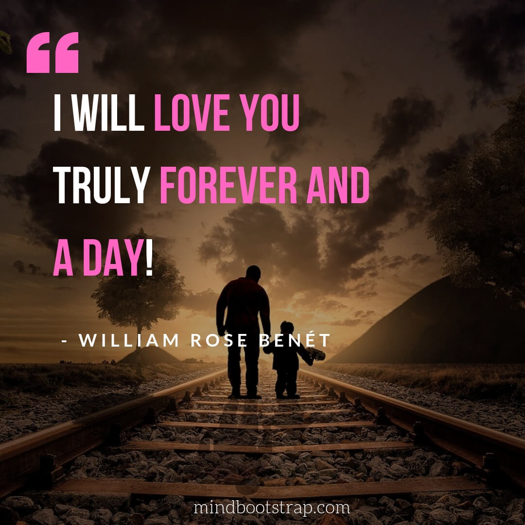 Sweet, Cute and Short I Love You Quotes & Sayings - I will love you truly forever and a day | MindBootstrap.com