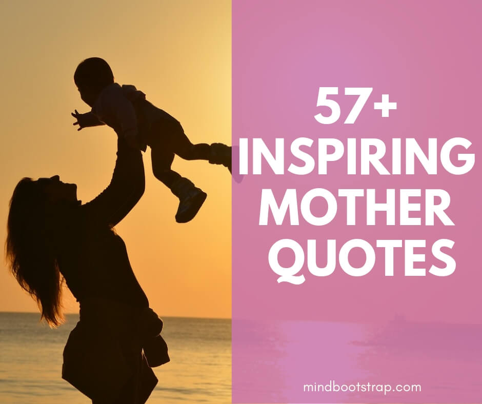 Prime 57 Inspiring Mother Quotes Sayings From The Heart Funny Birthday Cards Online Fluifree Goldxyz