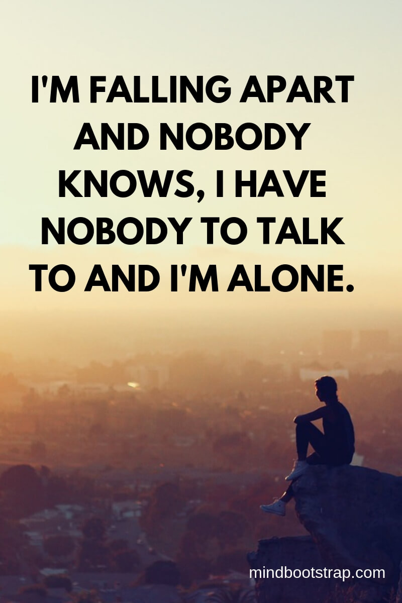 About being alone status 60+ Alone