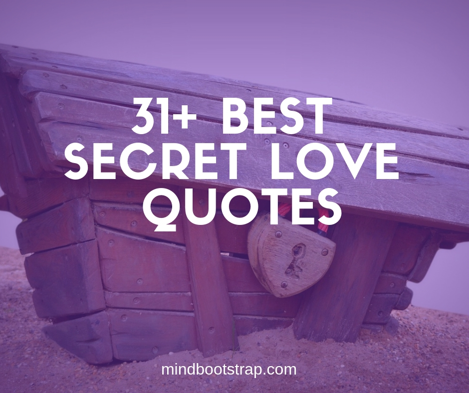 Best secret love quotes & sayings