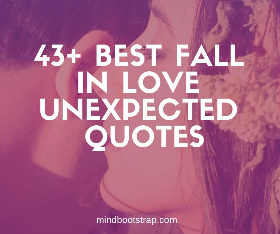 Best unexpected love quotes