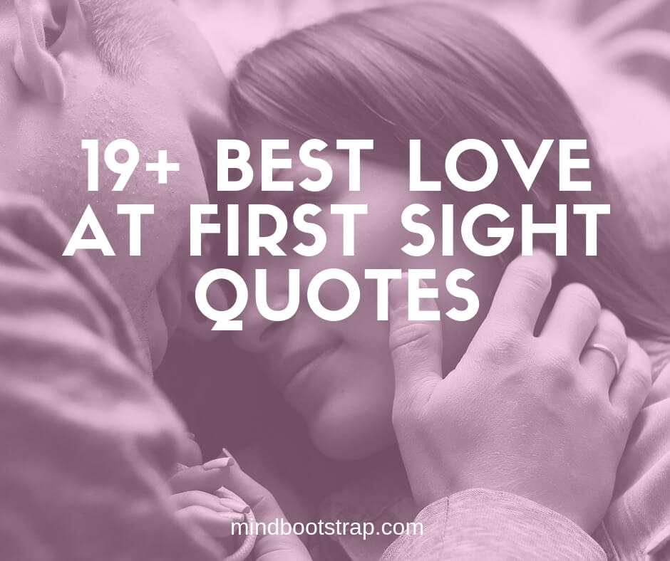 Best love at first sight quotes