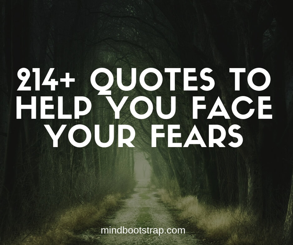 Inspiring Fear Quotes To Help You Overcome It
