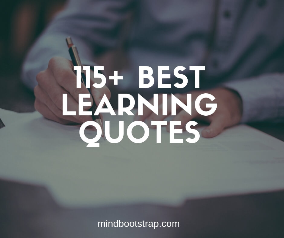 best learning quotes and sayings
